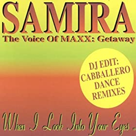 When I Look Into Your Eyes - Samira