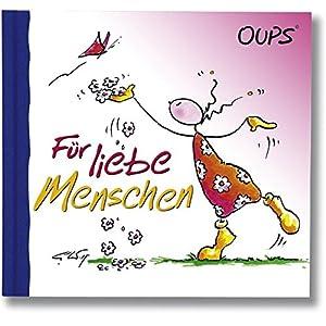 Oups Minibuch: Für liebe Menschen