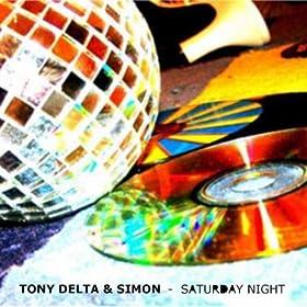 TONY DELTA & SIMON - Saturday Night 51CEdt8gfQL._SL500_AA280_