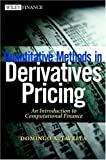 Quantitative methods in derivatives pricing:an introduction to computational finance