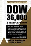 img - for Dow 36,000: The New Strategy for Profiting from the Coming Rise in the Stock Market 1st Pbk edition by James K. Glassman, Kevin A. Hassett (2000) Paperback book / textbook / text book