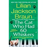 The Cat Who Had 60 Whiskersby Lilian Jackson Braun