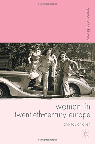 women-in-twentieth-century-europe-gender-and-history-by-ann-taylor-allen-2007-12-15