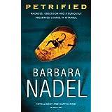 Petrified (Inspector Ikmen Mysteries)by Barbara Nadel