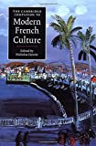 img - for The Cambridge Companion to Modern French Culture (Cambridge Companions to Culture) by Nicholas Hewitt (2003-09-11) book / textbook / text book