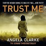 Trust Me | Angela Clarke