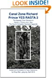 Canal Zone Richard Prince YES RASTA 2: The Appeals Court Decision in ?Cariou v. Prince, et al., Also ?The Court?s Complete Illustrated Appendix