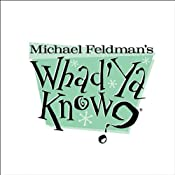 Whad'Ya Know?, 1-Month Subscription | [Michael Feldman]