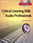 Critical Listening Skills for Audio P...