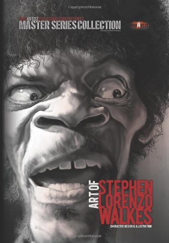 Art of Stephen Lorenzo Walkes: Character Design & Illustration: MadArtistPublishing.com Presents MASTER SERIES COLLECTION (MASTER COLLECTION SERIES)