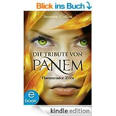 Die Tribute von Panem. Flammender Zorn: Band 3