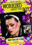 Worried About The Boy [DVD]