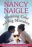 Wedding Cake and Big Mistakes (An Adams Grove Novel)