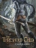 The Threshold Child