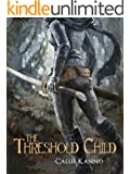 The Threshold Child (The Threshold Trilogy Book 1)