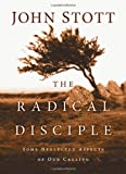 img - for The Radical Disciple: Some Neglected Aspects of Our Calling book / textbook / text book