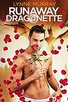 RUNAWAY DRAGONETTE: A BBW PARANORMAL SHAPESHIFTER DRAGON REALITY TV ROMANCE (PARANORMAL REALITY TV ROMANCE BOOK 1)