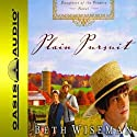 Plain Pursuit: Daughters of the Promise, Book 2 Audiobook by Beth Wiseman Narrated by Renee Ertl