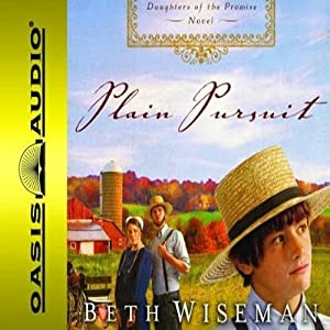 Plain Pursuit: Daughters of the Promise, Book 2 | [Beth Wiseman]