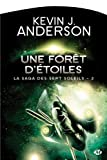 La Saga des Sept Soleils, Tome 2 : Une fort d'toiles