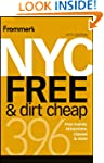 Frommer's NYC Free & Dirt Cheap (From...
