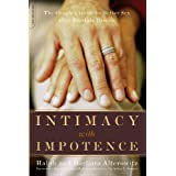 Intimacy With Impotence: The Couple's Guide to Better Sex After Prostate Diseaseby Ralph Alterowitz