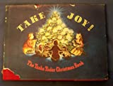 Take Joy! The Tasha Tudor Christmas Book