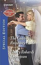 THE COWBOY'S RUNAWAY BRIDE (CELEBRATION, TX)