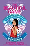 Narinder Dhami The Beautiful Game: 05: Team Jasmin