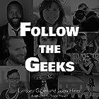Follow the Geeks: 10 Digital Innovators and the Future of Work Hörbuch von Lyndsey Gilpin, Jason Hiner Gesprochen von: Jason Hiner