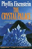 The Crystal Palace (0246137258) by Eisenstein, Phyllis