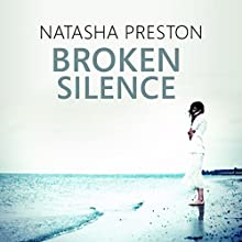 Broken Silence: Silence, Book 2 Audiobook by Natasha Preston Narrated by Anne-Marie Piazza, Kris Dyer