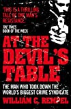 img - for At the Devil's Table: Inside the Fall of the Cali Cartel, the World's Biggest Crime Syndicate book / textbook / text book
