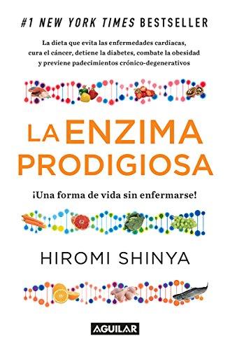 La enzima prodigiosa: Una forma de vida sin enfermar