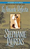 La Amante Perfecta (Spanish Edition) (0060837519) by Laurens, Stephanie