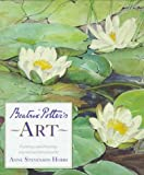 Beatrix Potters Art: A Selection of Paintings and Drawings (Peter Rabbit)