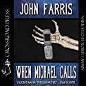When Michael Calls Audiobook by John Farris Narrated by Robert Armin