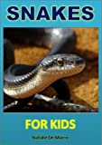 img - for Childrens Readers: Snakes For Kids - Discover the Wonderful World of These Amazing and Mysterious Creatures (Kids Read to Me Books) book / textbook / text book