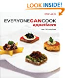 Everyone Can Cook Appetizers: Over 100 Tasty Bites
