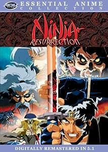 Ninja Resurrection (Essential Anime Collection)