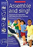 img - for Assemble and Sing! Ages 7-11 by Paul Noble (2008-06-02) book / textbook / text book