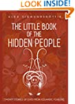 The Little Book of the Hidden People:...