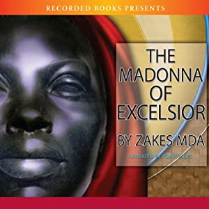 The Madonna of Excelsior | [Zakes Mda]