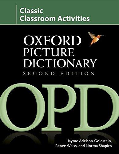 Oxford Picture Dictionary: Classic: Classroom Activities 2ª Edición