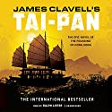 Tai-Pan: The Epic Novel of the Founding of Hong Kong: The Asian Saga, Book 2 Audiobook by James Clavell Narrated by Gildart Jackson