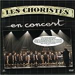 Les Choristes: En Concert