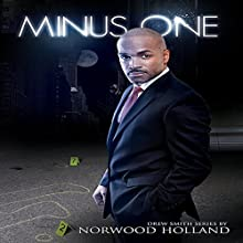 Minus One: The Drew Smith Series, Book 1 Audiobook by Norwood Holland Narrated by Zack Imbrogno