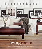 img - for Pottery Barn Living Rooms (Pottery Barn Design Library) book / textbook / text book