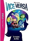 Vice-Versa - Le roman du film
