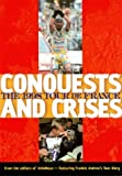 img - for Conquests and Crisis the 1998 Tour de France book / textbook / text book